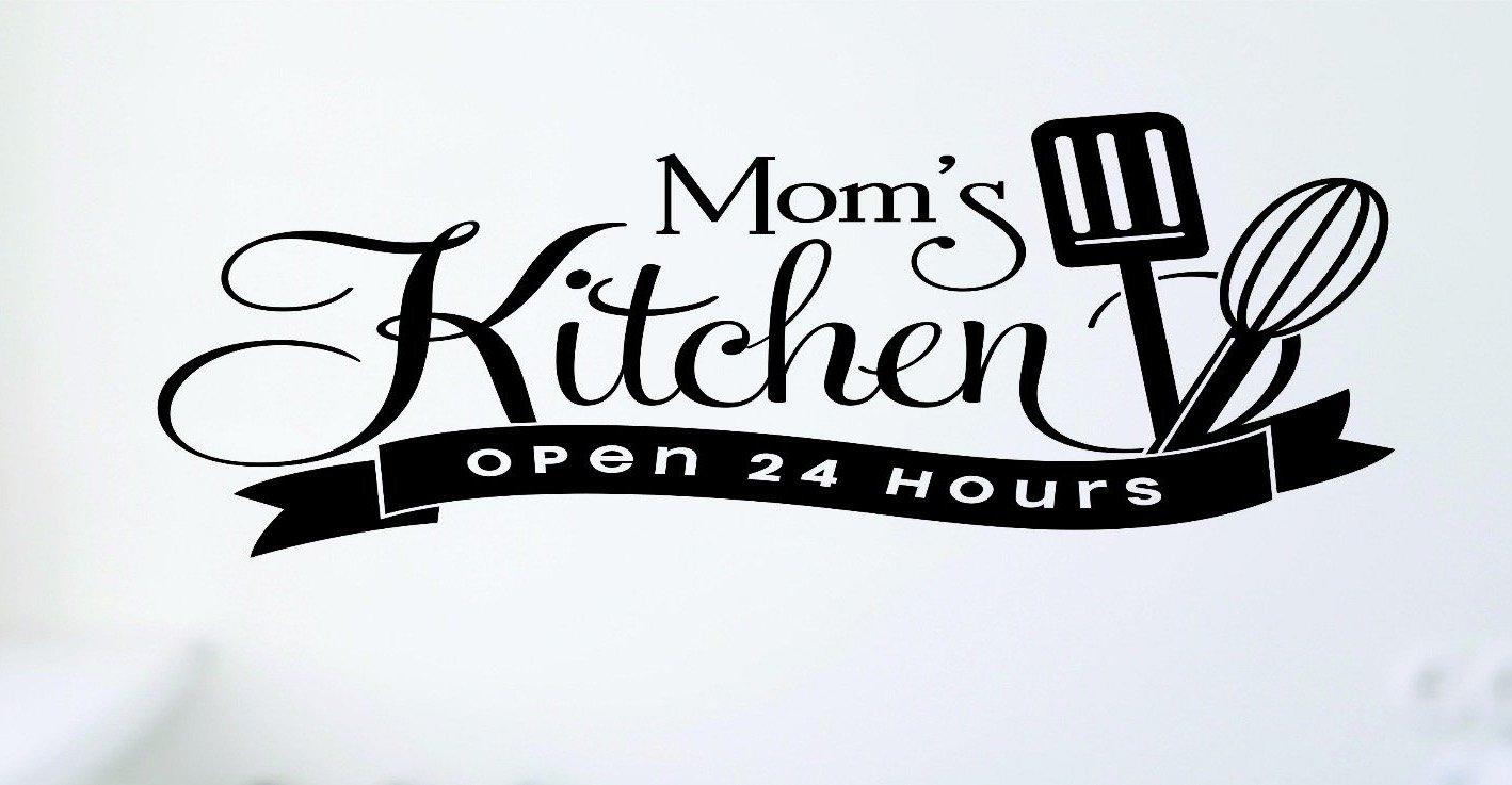 Design with vinyl rad 699 1 moms kitchen open 24 hours cooking vinyl wall decal black 12 x 18 amazon com