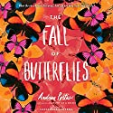 The Fall of Butterflies Audiobook by Andrea Portes Narrated by Cassandra Campbell