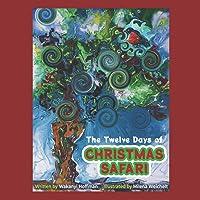 The Twelve Days of Christmas Safari