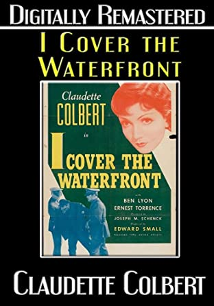 Amazon Com I Cover The Waterfront Digitally Remastered Ben Lyon