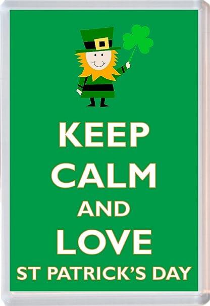 Keep Calm And Love día de San Patricio - Jumbo imán para nevera ...
