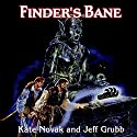 Finder's Bane: Forgotten Realms: Lost Gods, Book 1 Audiobook by Jeff Grubb, Kate Novak Narrated by Nicole Greevy
