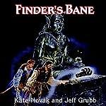 Finder's Bane: Forgotten Realms: Lost Gods, Book 1 | Jeff Grubb,Kate Novak