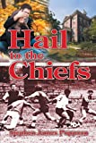 Hail to the Chiefs, Stephen James Poppoon, 1475928769