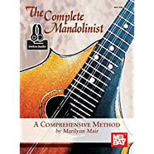 The Complete Mandolinist: A Comprehensive Method