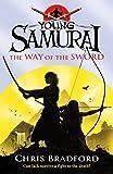 The Way of the Sword (Young Samurai, Book 2)