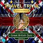 Brian Brain's Travel Trivia The Great British Quiz Volume II Hörbuch von David Deighton-Haywood Gesprochen von: Brian Brain