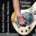 Twisted Strings | Carol Collins