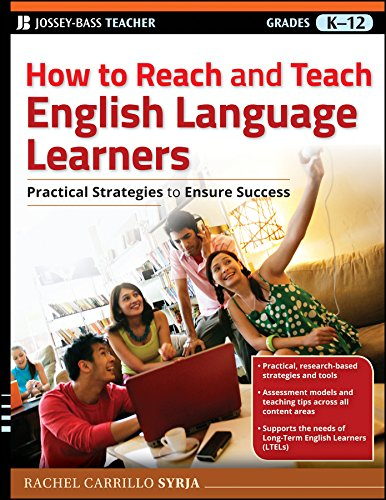 Download How to Reach and Teach English Language Learners: Practical Strategies to Ensure Success (J-B Ed: Reach and Teach) Pdf