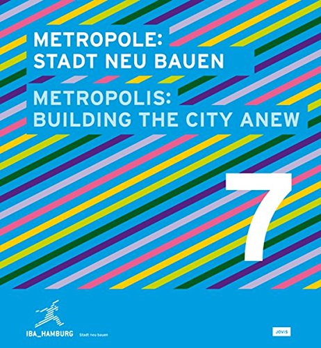 Metropole 7: Stadt Neu Bauen (Englisch) Taschenbuch – 24. Juni 2013 IBA Hamburg Jovis Berlin 3868592210 Architektur