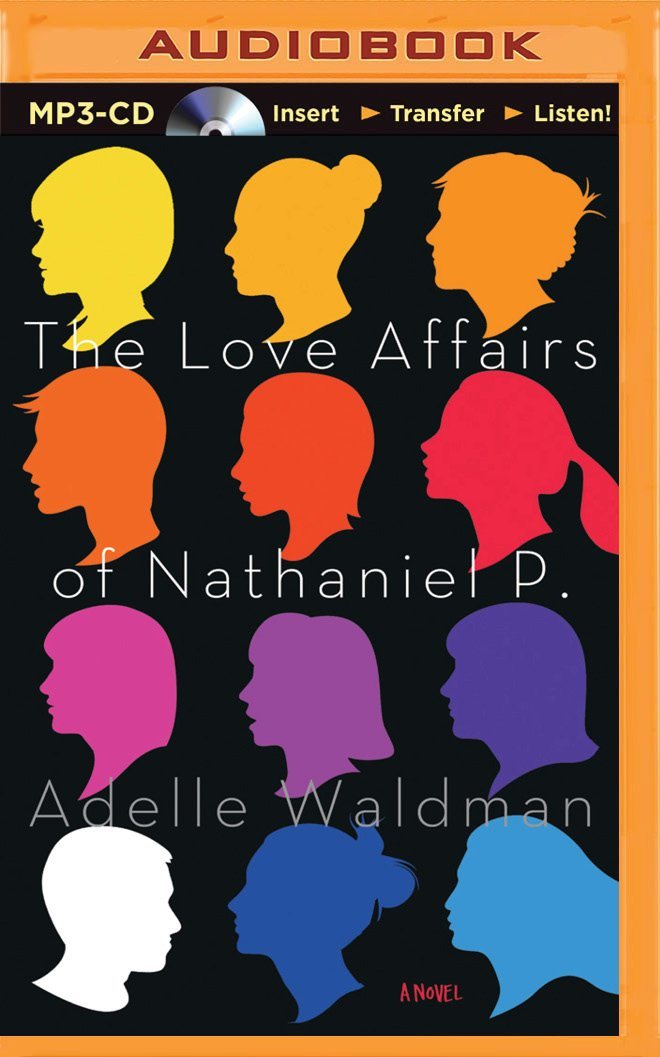 Read Online The Love Affairs of Nathaniel P.: A Novel PDF