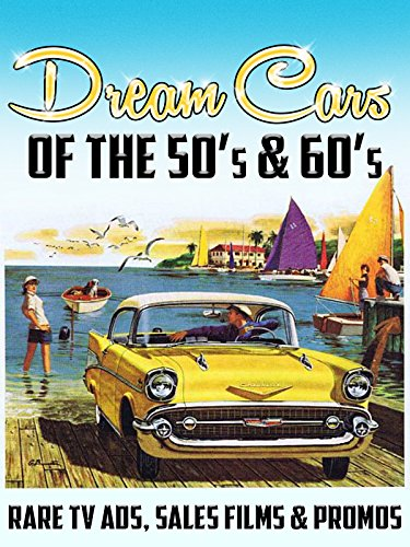 Chrysler Various Models (Dream Cars of the 50's & 60's... Rare TV Ads, Sales Films & Promos)