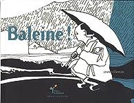 Baleine ! par Jean Villemin