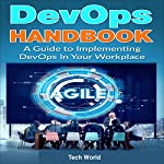 DevOps Handbook: A Guide to Implementing DevOps in Your Workplace | Tech World