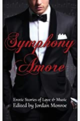 Symphony Amore: Erotic Stories of Love and Music Paperback