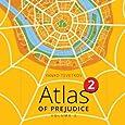 Atlas of Prejudice: 2