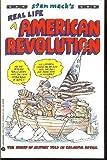 Stan Mack's Real Life American Revolution, Stan Mack, 038077223X