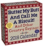 Butter My Butt And Call Me A Biscuit! 2019 Day-to-Day Calendar