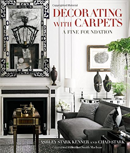 Decorating with Carpets: A Fine - Kenner Shopping In La