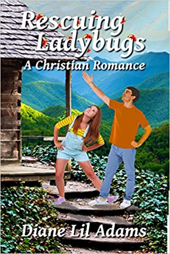 Rescuing Ladybugs: A Christian Romance