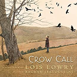 Crow Call by [Lois Lowry]