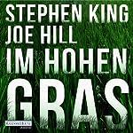 Im hohen Gras | Stephen King,Joe Hill