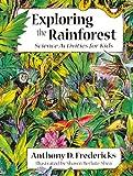 Exploring the Rainforest, Anthony D. Fredericks, 1555913040
