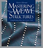 img - for Mastering Weave Structures book / textbook / text book