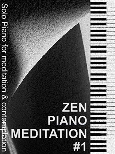 Zen Piano Meditation Music #1 - Solo Piano for meditation & contemplation (Fazioli Piano Grand)