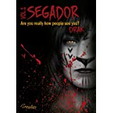 SEGADOR : Are you really how people see you? (English Edition)
