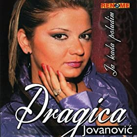 Amazon.com: Kako Da Te Smirim Ja: Dragica Jovanovic: MP3 Downloads
