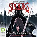 A New Darkness Audiobook by Joseph Delaney Narrated by Clare Corbett, Thomas Judd, Gabrielle Glaister
