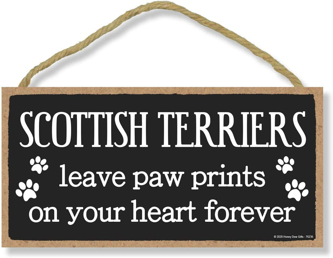 Honey Dew Gifts Scottish Terriers Leave Paw Prints, Wooden Pet Memorial Home Decor, Decorative Dog Bereavement Wall Sign, 5 Inches by 10 Inches