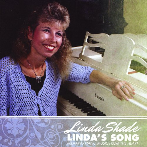Linda's Song- Relaxing Piano Music From the Heart by Linda ...  Linda's Son...