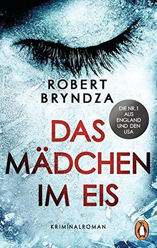 Das Mädchen im Eis: Kriminalroman - Ein Fall für Detective Erika Foster (1) (Die Erika-Foster-Reihe, Band 1)
