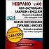 New Dictionary HISPANO Spanish-English v.4.0 (version 2015) (English Edition)