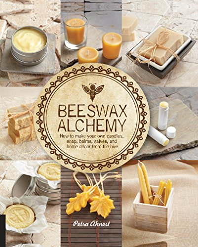 Beeswax Alchemy by [Ahnert, Petra]
