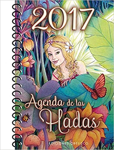 Agenda de las hadas 2017 (Spanish Edition): Various Authors ...