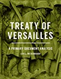 Treaty of Versailles: A Primary Document Analysis (English Edition)