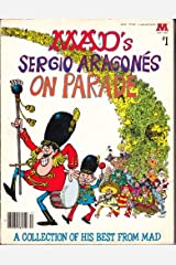 Sergio Aragones on Parade (A Mad big book ; no. 1)