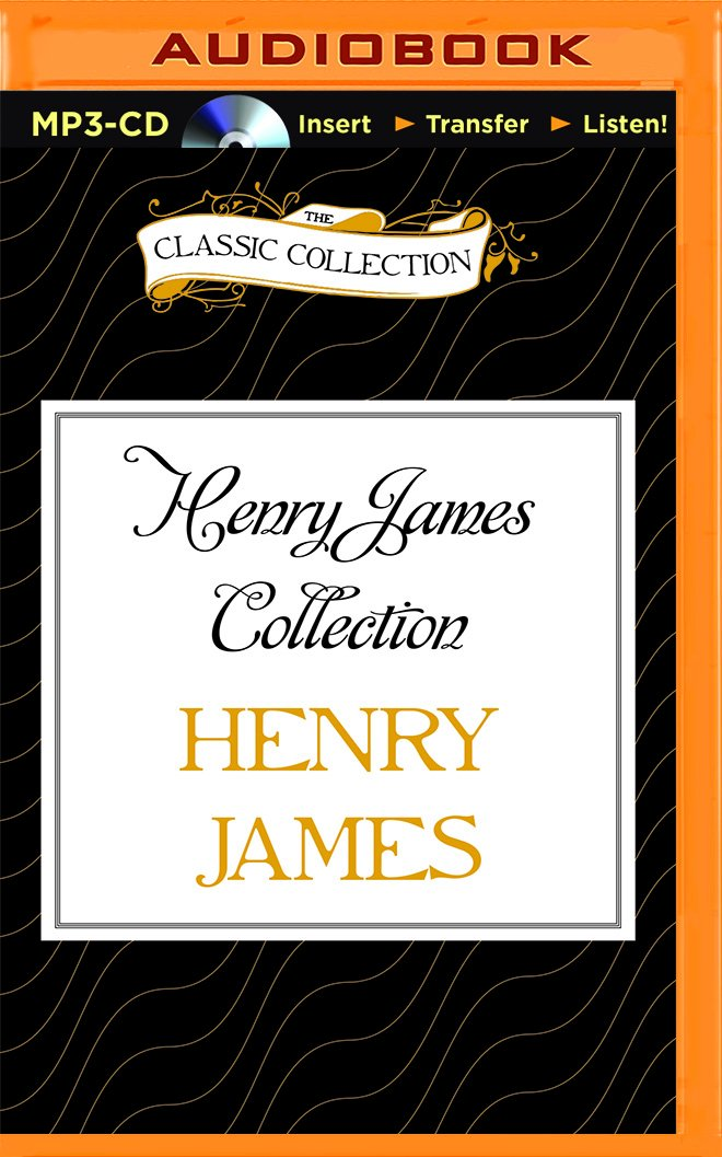 Download Henry James Collection: The Ghostly Rental, Daisy Miller, The Altar of the Dead (Classic Collection (Brilliance Audio)) pdf epub