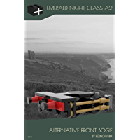 Emerald Night Class A2 Alternative Front Bogie (English Edition)