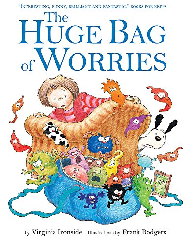 The Huge Bag of Worries by Hodder & Stoughton