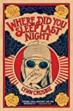 img - for Where Did You Sleep Last Night book / textbook / text book