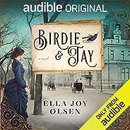 Birdie and Jay: A Novel