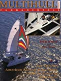 Multihull Cruising Fundamentals, Rick White and American Sailing Association Staff, 007001633X