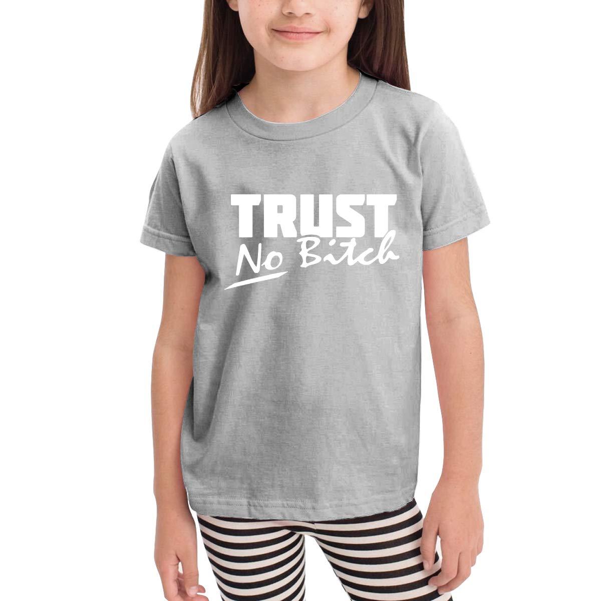 Kids T-Shirt Tops Black Trust No Bitch Unisex Youths Short Sleeve T-Shirt