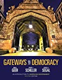 img - for Gateways to Democracy: An Introduction to American Government (with Aplia Printed Access Card) (American and Texas Government) 2nd edition by Geer, John G., Schiller, Wendy J., Segal, Jeffrey A. (2013) Paperback book / textbook / text book