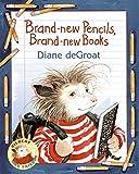 Brand-new Pencils, Brand-new Books (Gilbert the Opossum)