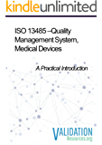 ISO 13485 - Quality Management System, Medical Devices: A Practical Introduction (English Edition)